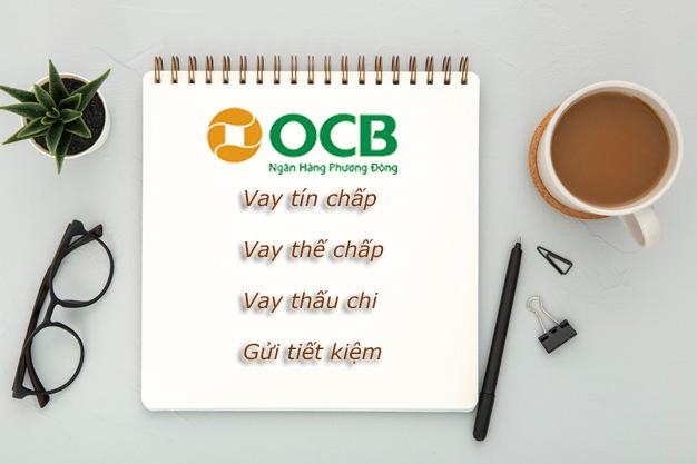 Hướng dẫn vay tiền OCB tháng 5/2021